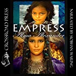 Empress   Alma Alexander
