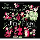Mischievous Art of Jim Flora