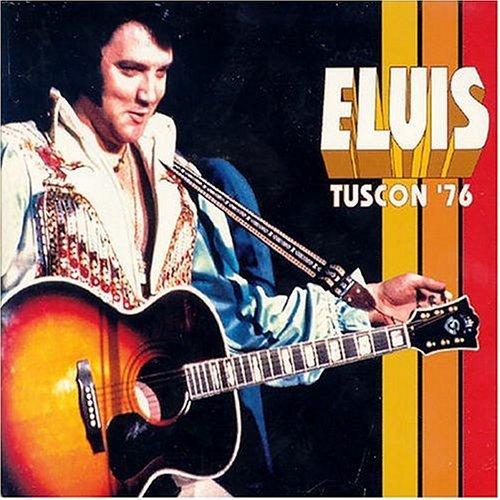 Elvis Presley - Tucson