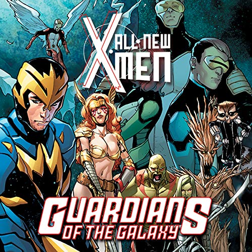 Guardians Of The Galaxy/All-New X-Men: The Trial Of Jean Grey (Guardians Of The Galaxy All New X Men)