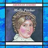 Molly Pitcher, Frances E. Ruffin, 0823958299