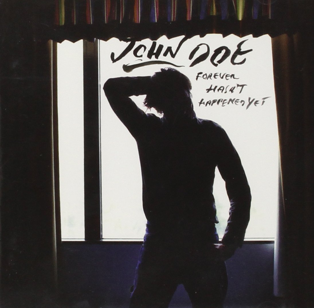 CD : John Doe - Forever Hasn't Happened Yet (CD)