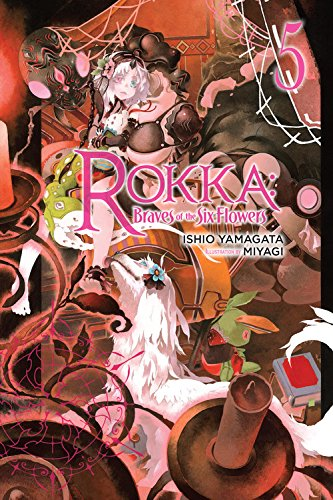 Rokka: Braves of the Six Flowers, Vol. 5 (light novel) (Rokka: Braves of the Six Flowers (Light - Novel Light English