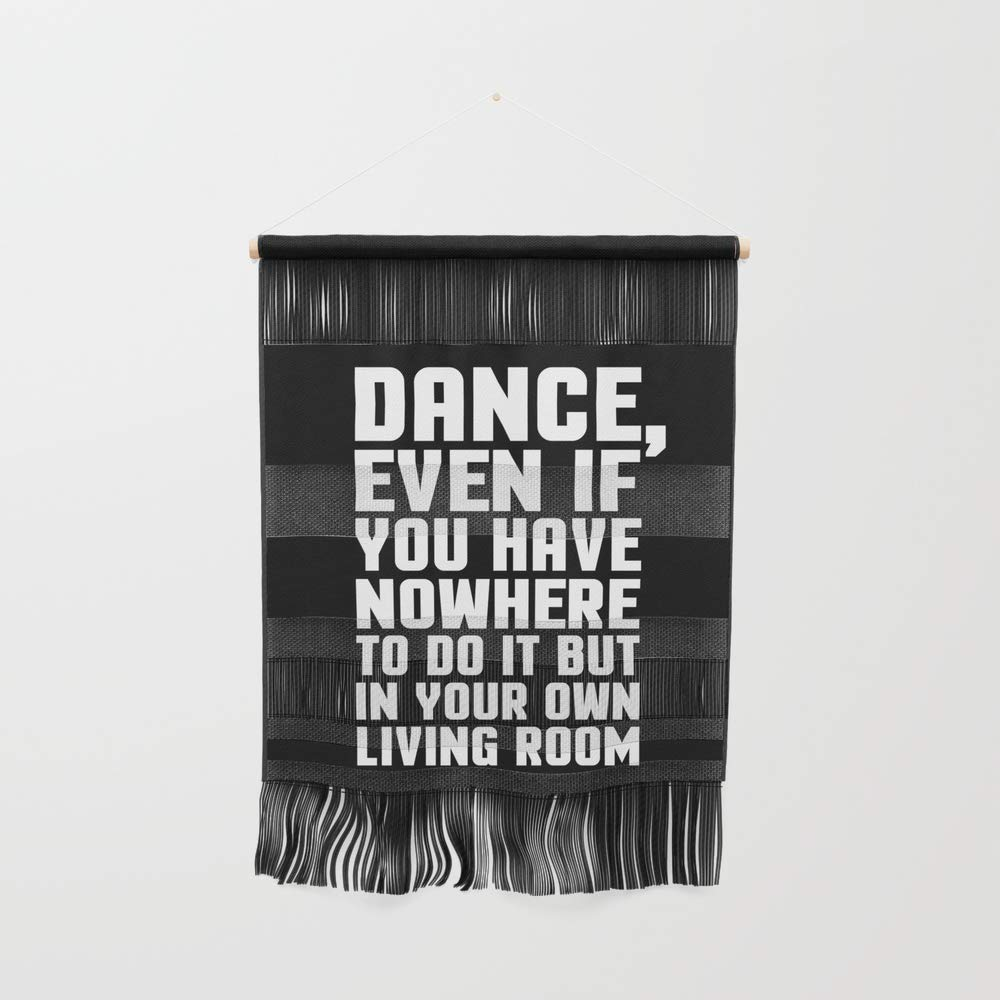 Society6 Wall Hanging, Size Small 11 1/4'' x 15 1/2'', Dance Living Room Music Quote by envyart