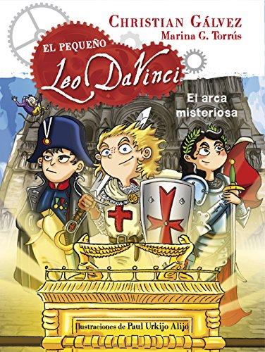 El arca misteriosa (El pequeño Leo Da Vinci 8) (Spanish Edition) by