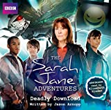 img - for The Sarah Jane Adventures: Deadly Download: An Audio Exclusive Adventure book / textbook / text book