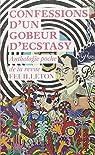 Confessions d'un gobeur d'ecstasy : Anthologie poche de la revue Feuilleton par Beauchamp