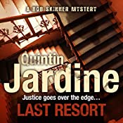 Last Resort: Bob Skinner, Book 25 | Quintin Jardine