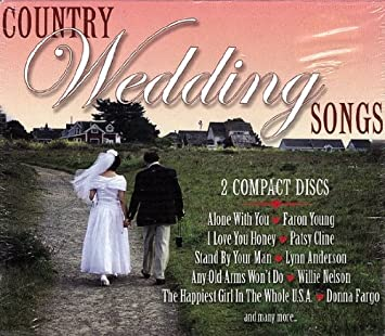 Various Artists Country Wedding Songs Amazon Com Music