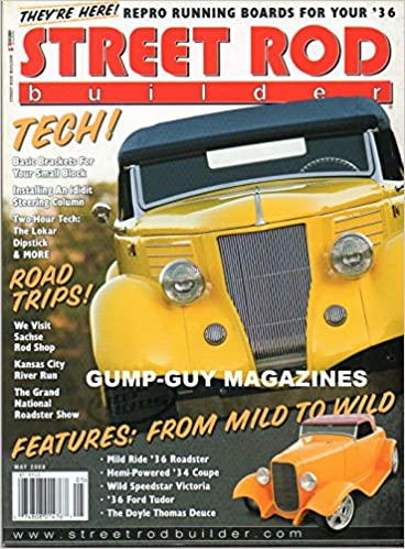 STREET ROD BUILDER May 2008 Magazine BAD NEWS COUPE: A WILD, RED