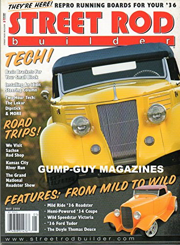 STREET ROD BUILDER May 2008 Magazine BAD NEWS COUPE: A WILD, RED FLAMED 1934 COUPE WITH HEMI POWER Haulin' Humpback: A Whale of A Tale About A Wild 1936 Sedan ()
