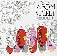 Japon secret par  Zoé de Las Cases