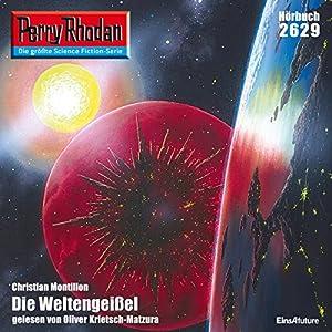 Die Weltengeißel (Perry Rhodan 2629) Hörbuch