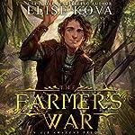 The Farmer's War: Golden Guard Trilogy, Book 3 | Elise Kova