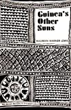 img - for Guinea's Other Suns: The African Dynamic in Trinidad Culture book / textbook / text book