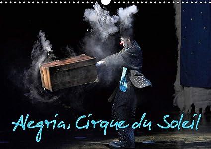 Alegria, Cirque du Soleil Calendrier mural 2021 DIN A3 horizontal