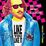 Like You Like It (Studio Cast RADcording)