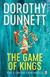 The Game Of Kings: The Lymond Chronicles Book One