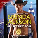 His Secret Son: The Westmoreland Legacy Audiobook by Brenda Jackson Narrated by Pete Ohms