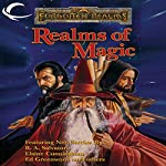 Realms of Magic: A Forgotten Realms Anthology | R. A. Salvatore,Elaine Cunningham,Ed Greenwood,Christie Golden
