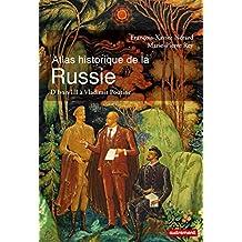 ATLAS HISTORIQUE DE LA RUSSIE