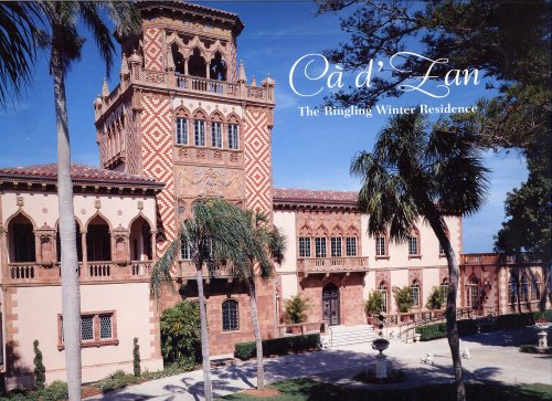 Ca d'Zan: The Ringling Winter Residence
