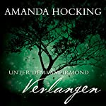Verlangen (Unter dem Vampirmond 3)   Amanda Hocking