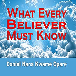 What Every Believer Must Know