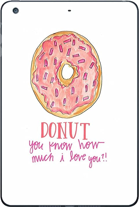 Donut you know how i love you doughnuts ipad mini 3 vinyl decal sticker skin by