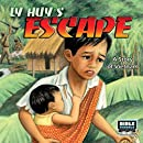 Ly Huy's Escape: A Story of Vietnam