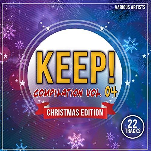 Keep! Compilation, Vol. 4 (Christmas Edition) [Explicit]