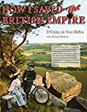 img - for How I Saved The British Empire: Reminiscences of a Bicycling Tour of Great Britain in the Year 1901 book / textbook / text book