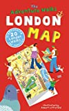 img - for The Adventure Walks London Map: 20 London Sightseeing Walks for Families book / textbook / text book