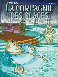 La Compagnie des Glaces (BD) - Cycle 3 La compagnie de la banquise, tome 3 : Le Feu de la discorde par Georges-Jean Arnaud
