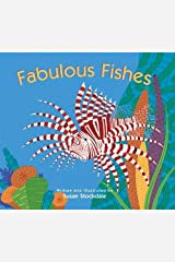 Fabulous Fishes by Susan Stockdale(March 1, 2012) Board book Unknown Binding
