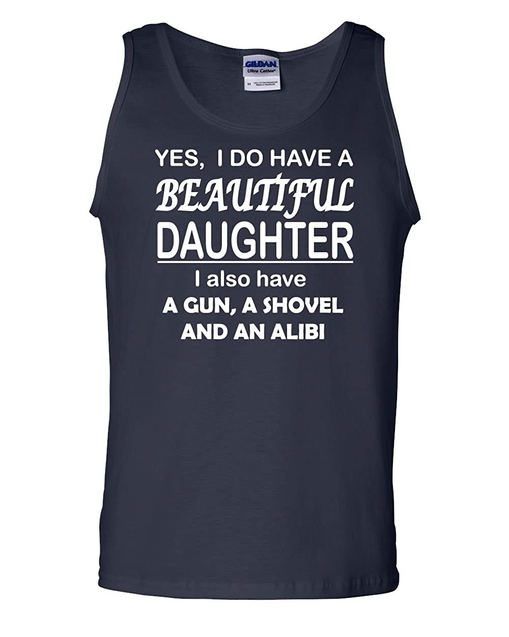 I Do Have A Beautiful Daughter Tank Top Funny Dad Father