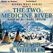 The Two Medicine River | Richard S. Wheeler