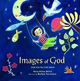 Images of God, Marie-Hélène Delval, 0802853919