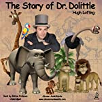 The Story of Dr. Dolittle | Hugh Lofting