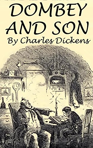 DOMBEY AND SON (Annotated) - K...