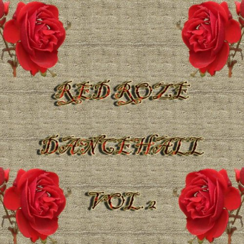 smith from the album red roze dance hall vol 2 july 1 2009 be the