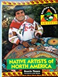 Native Artists of North America, Reavis Moore, 156261231X