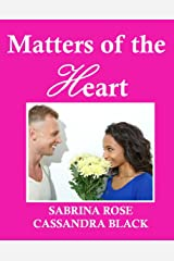 Matters of the Heart: Multicultural Romance Kindle Edition