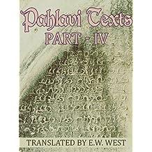 Pahlavi Texts: Part IV
