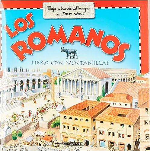 Libros de texto de libros electrónicos descargar pdf Los romanos / Romans: Con Ventanas / Book With Windows en español PDF DJVU 9583024562
