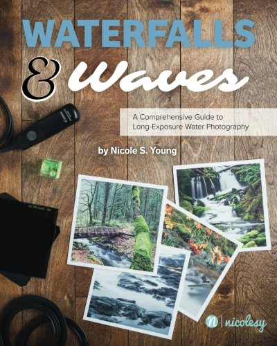 Waterfalls & Waves: A Comprehensive Guide to Long-Exposure Water Photography