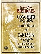 Concerto in C Major, Op. 56 (Triple Concerto): and Fantasia in C Minor, Op. 80 (Choral Fantasy) in Full Score