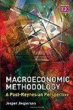 Macroeconomic Methodology, Jesper Jespersen, 184542736X