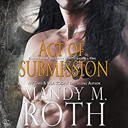 Act of Submission: An Immortal Ops World Novel