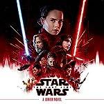 Star Wars: The Last Jedi: Junior Novel   Michael Kogge